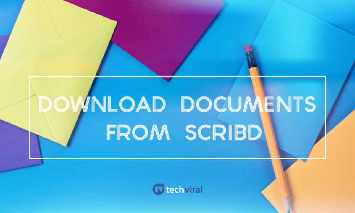 How To Download Paid Documents From Scribd In 2019