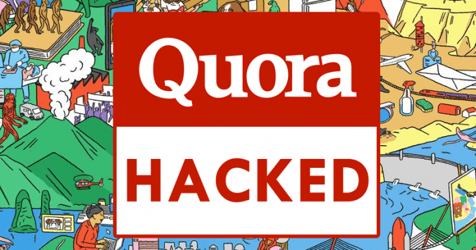Quora Hacked! More Than 100 Million Users Data Stolen