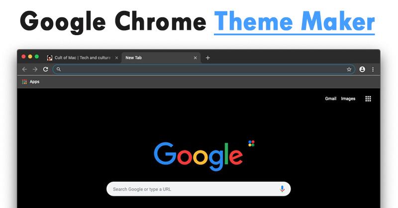 top 5 best google chrome theme maker to create custom themes
