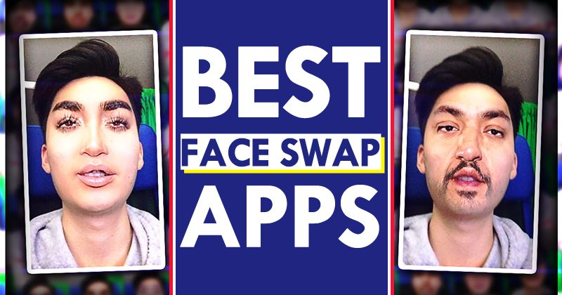 Top 10 Best Face Swap Apps For Android