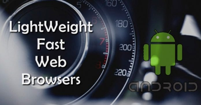 Top 8 Best Lightweight Browsers for Your Android Device