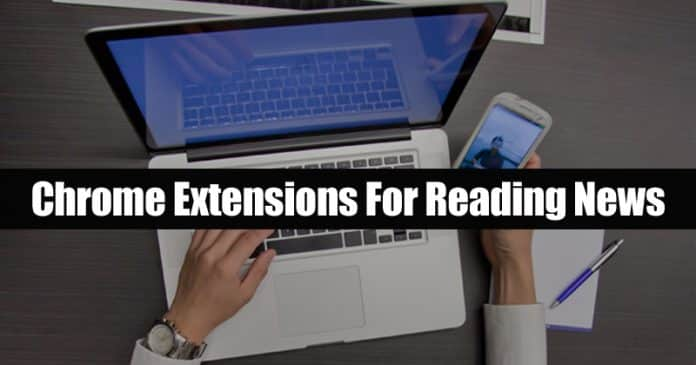 Top 5 Best Chrome Extensions For Reading News 2019