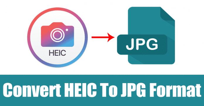 5 Ways To Convert HEIC To JPG Format On Windows 10