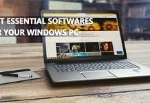 Must Have Essential Softwares For Windows PC