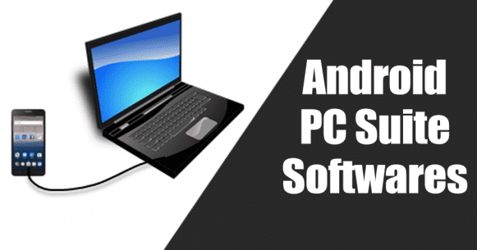 Top 5 Best Free Android PC Suite Softwares 2019