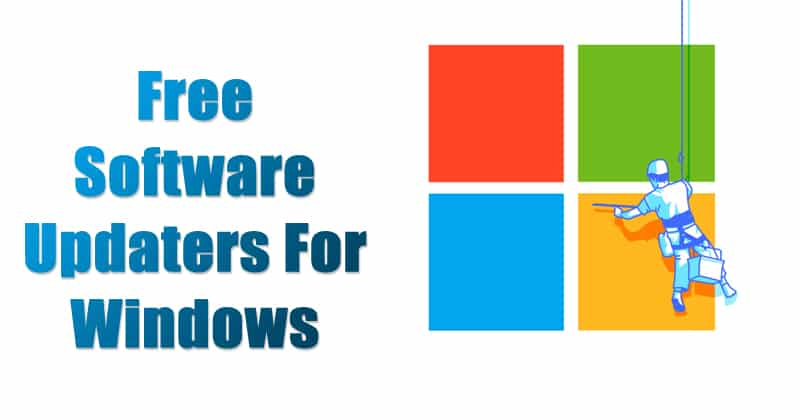 15 Best Free Software Updaters For Windows In 2020
