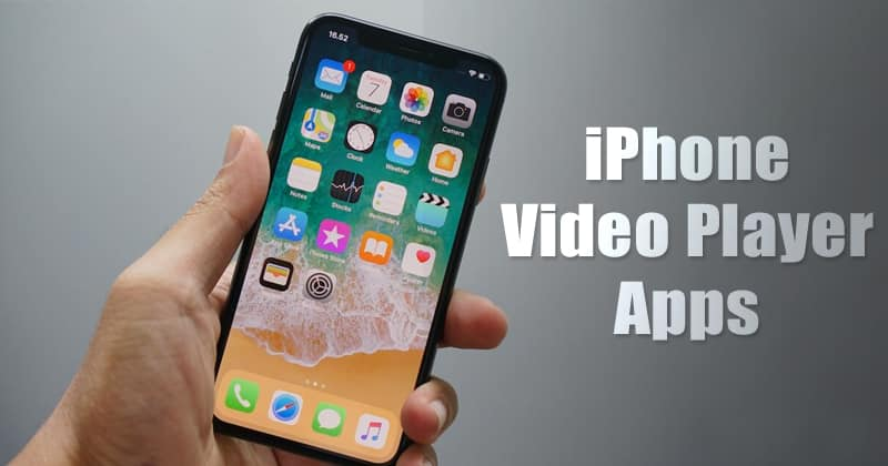Top 10 Best iPhone Video Player Apps 2019