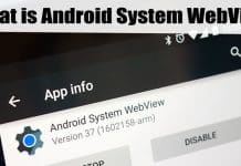 What is Android System WebView & What it Does?