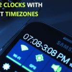 How To Display Dual Clocks For Different Time Zones On Your Android