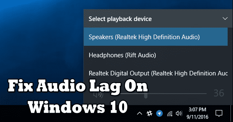 How To Fix Audio Lag & Crackling Sound On Windows 10
