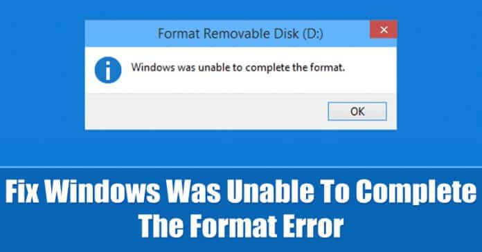 How To Fix Windows Was Unable To Complete The Format Error