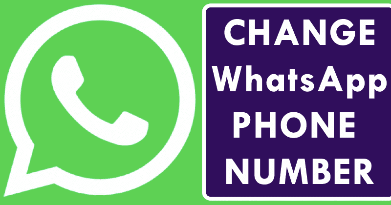 How To Change WhatsApp Phone Number Without Losing Chats And Groups - Best WhatsApp Tricks and WhatsApp Hacks 2019