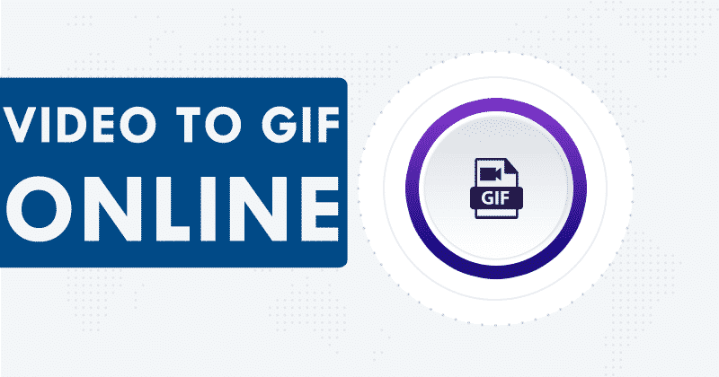 How To Convert A Video Into A GIF Online
