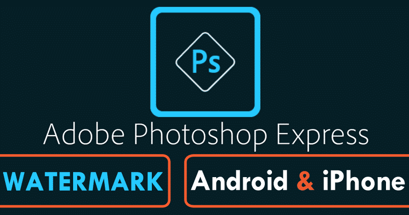 How To Put A Watermark In Photoshop On Android And iPhone?
