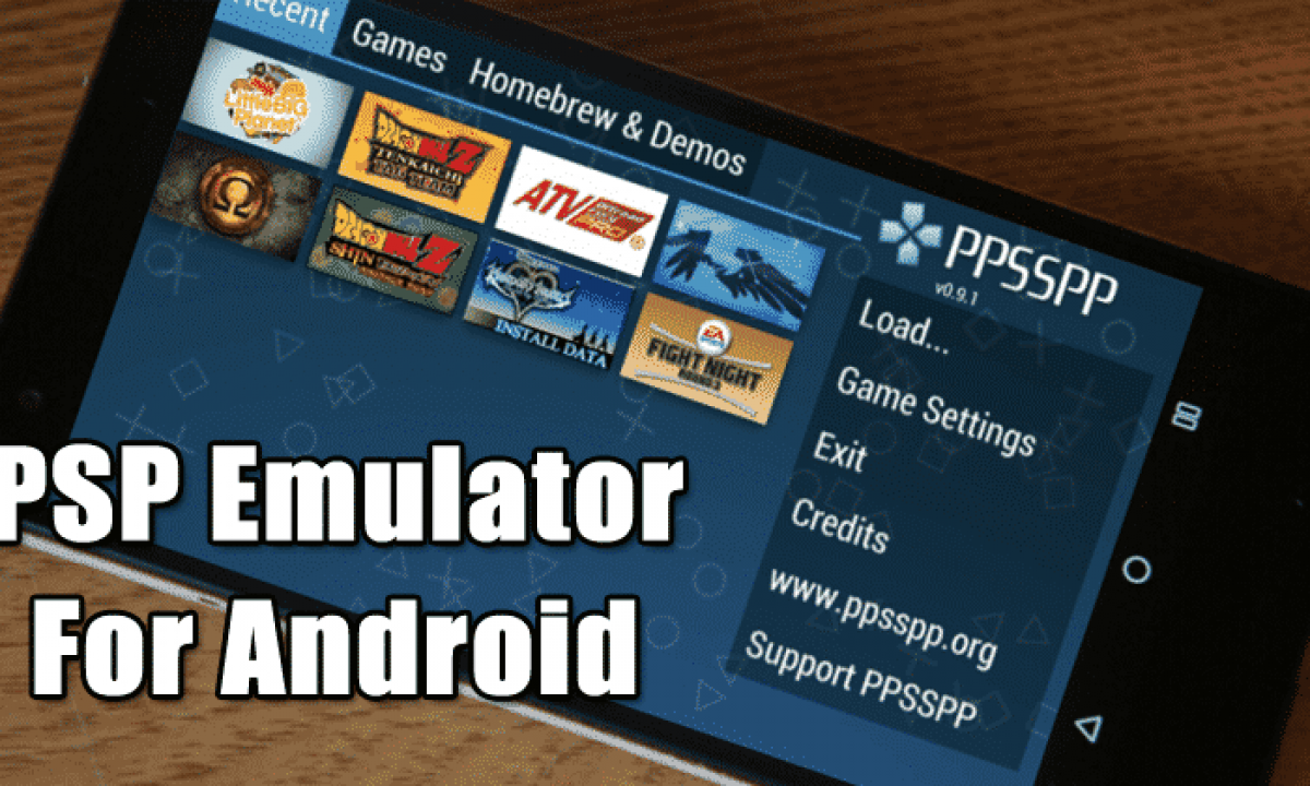Top 5 Best Psp Emulators For Android Latest