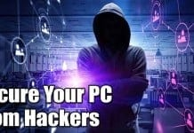 How To Secure Your PC From Hackers Who Can Track You