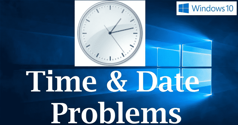 Here's How To Fix Windows 10 Time Keeps Changing Problem