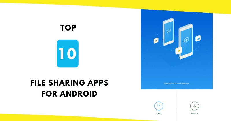 QnA VBage 10 Best & Fastest Android Apps To Transfer Files Wirelessly (2019)