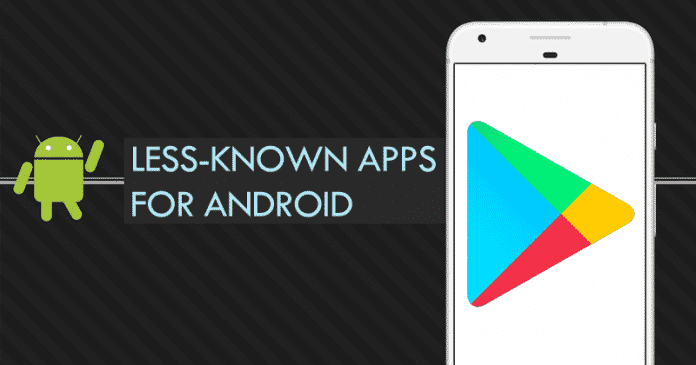 Top 10 Less-Known Apps For Android With More Than 100 Million Downloads