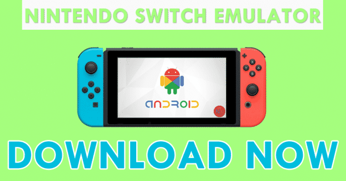 World's First Nintendo Switch Emulator For Android - Download Now