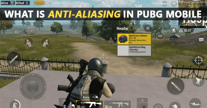 What Is Anti-Aliasing In PUBG Mobile?