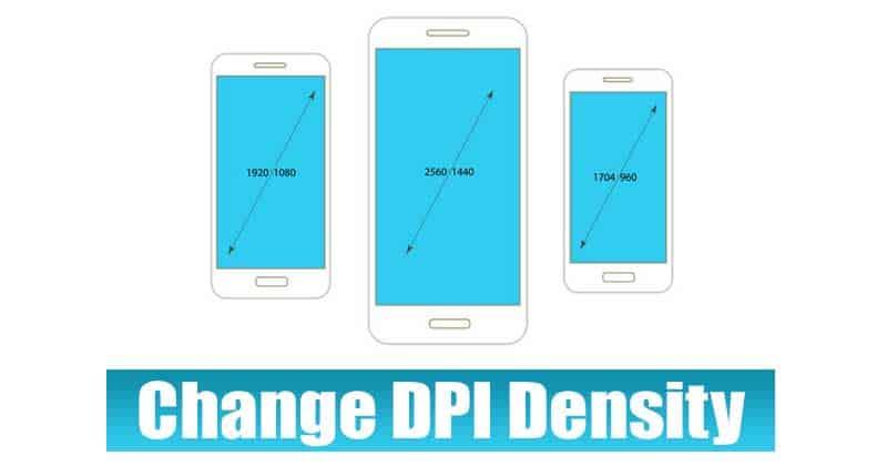 Cara Mengubah DPI di Android | DPI Density