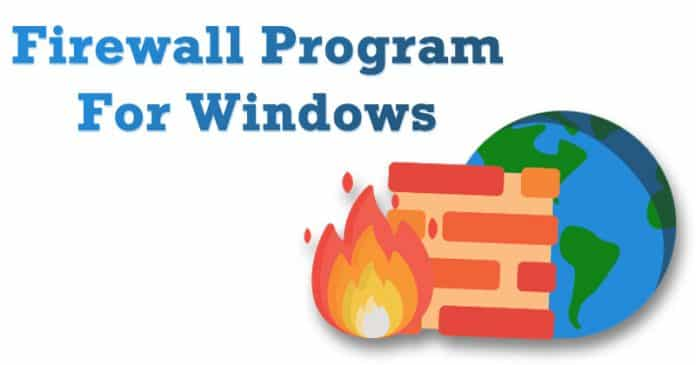 Top 8 Best Firewall Software For Windows 10