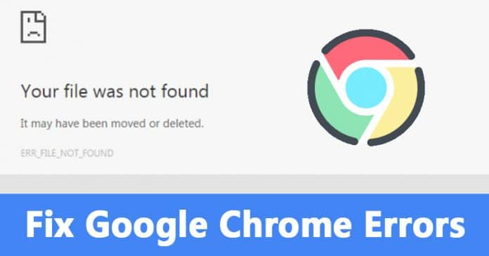 How To Fix 'ERR_FILE_NOT_FOUND' Error From Chrome