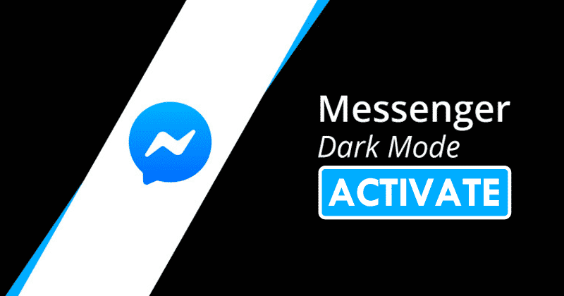 How To Activate The Dark Mode In Facebook Messenger (No Root)