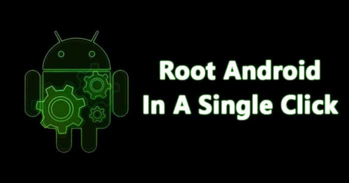 How to Root Any Android Device In Single Click 2019