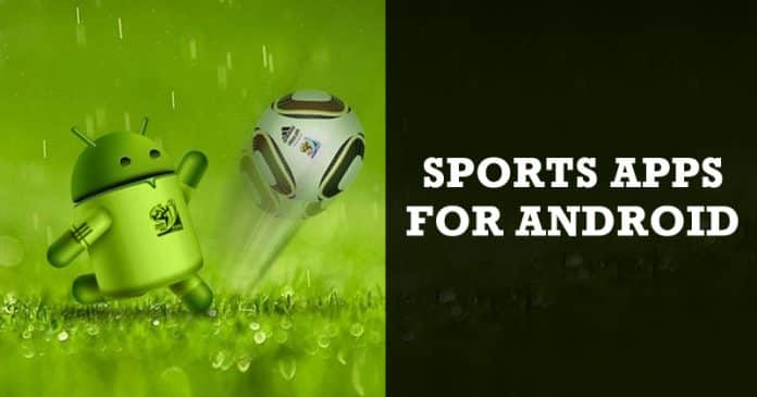 Top 10 Best Sports Apps For Android 2019