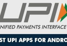 10 Best UPI (Unified Payments Interface) Apps For Android