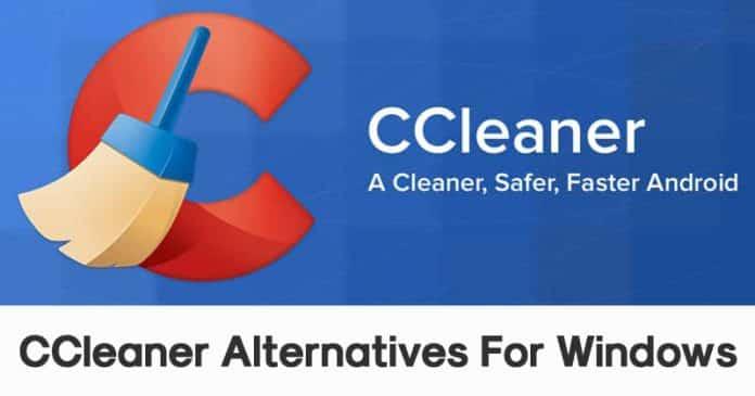 Top 6 Best CCleaner Alternatives For Windows 10