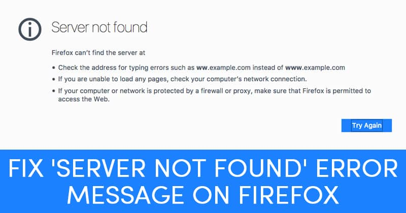 Fix Server Not Found Error Message On Firefox - Best Computer Tricks 2019 and Hacks for Your Window PC