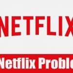 How to Fix Netflix Not Working Problem on PC/Mobile/TV (10 Methods)