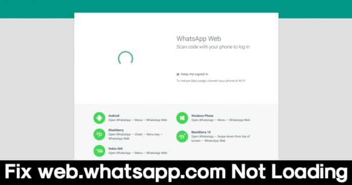 web.whatsapp.com not loading? Fix WhatsApp Web Problems