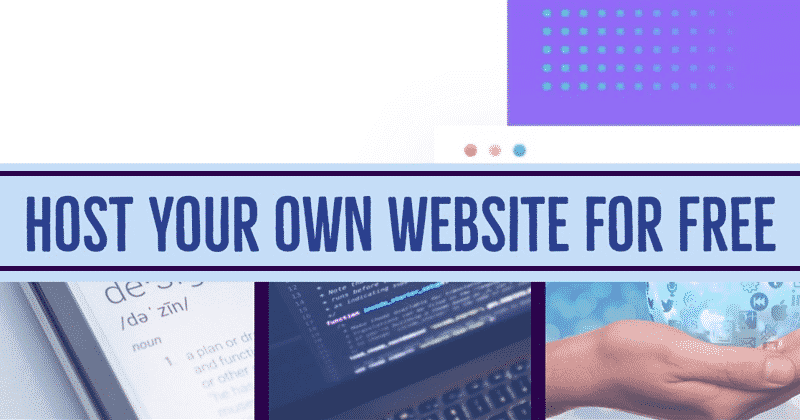 How To Host Any Website For Free (2019)