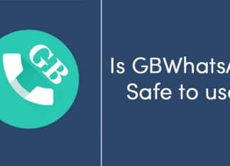 Is GBWhatsApp Safe to use?