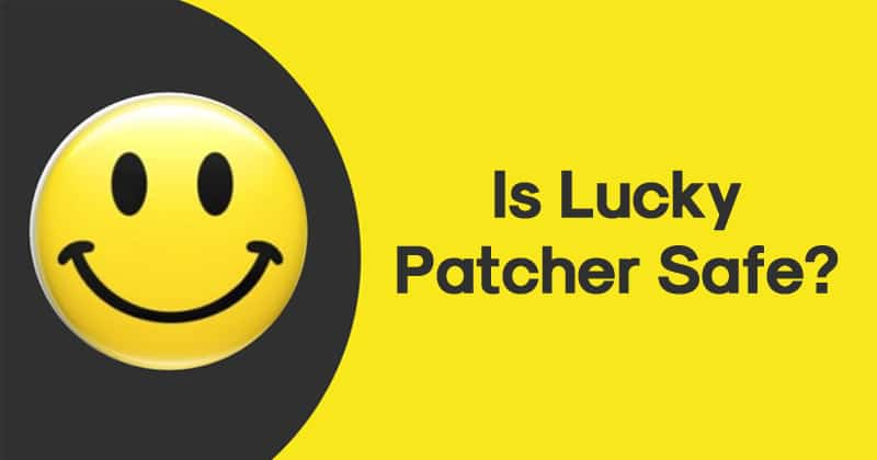 Is Lucky Patcher Safe?