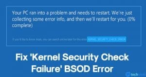 How To Fix 'Kernel Security Check Failure' BSOD Error
