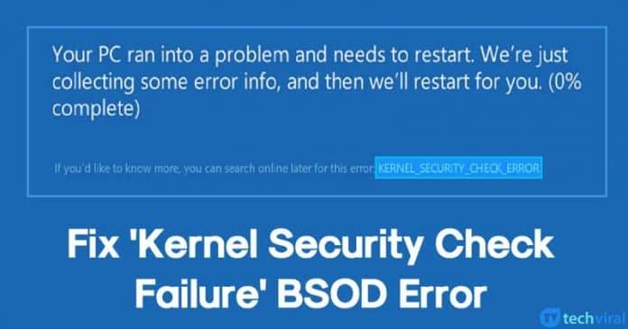 """Cómo reparar el error BSOD """"Error de comprobación de seguridad del núcleo"""""""