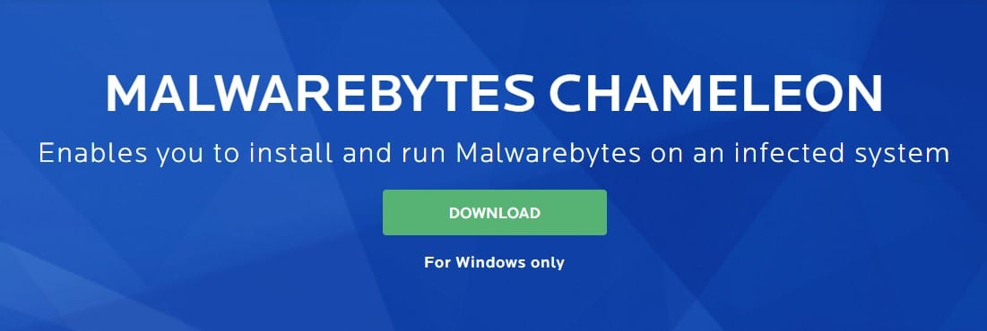 Use Malwarebytes Chameleon