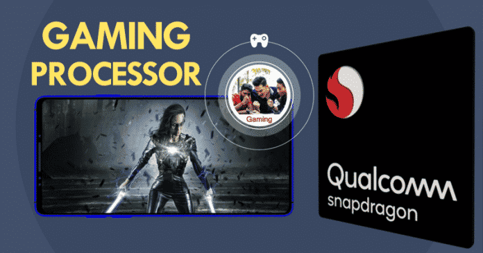 Meet The Qualcomm's First Gaming Processor