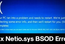 How To Fix Netio.sys BSOD Error Message On Windows
