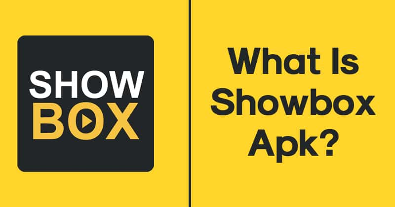 What Is Showbox Apk?