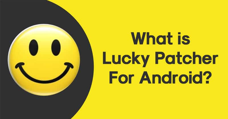 What is Lucky Patcher For Android?