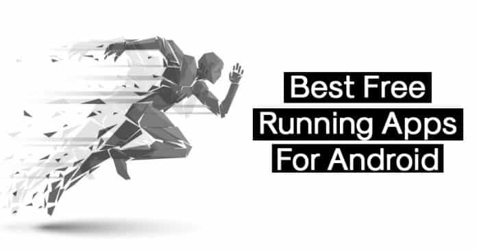 Top 8 Best Free Running Apps For Android 2019
