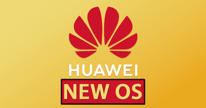 GOOD NEWS! Huawei Just Confirmed The Name Of Its New OS