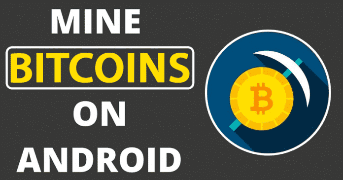 How To Mine Bitcoin And Other Cryptocurrencies From Your Smartphone