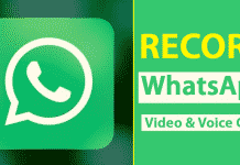 How To Record WhatsApp Video And Voice Calls On Android